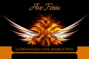 Ave Fenix como mito y reinvención
